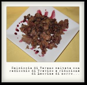 salsiccia di tarano e radicchio di Treviso